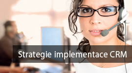 Strategie implementace CRM